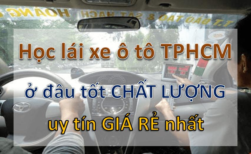 Học lái xe ô tô TPHCM ở đâu tốt chất lượng