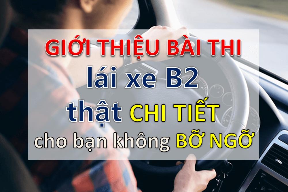 Giới thiệu bài thi lái xe b2